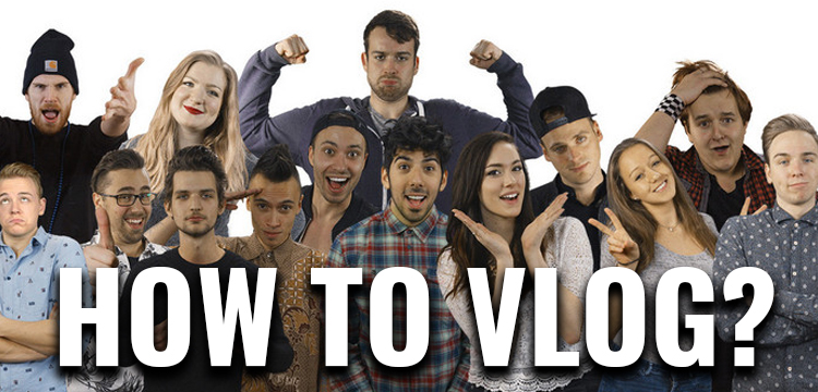 How to vlog?